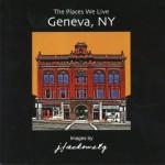 The Places We Live: Geneva, NY by Jack Jackowetz