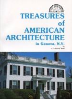 Treasures of American Architecture in Geneva, NY by Edmond Wirtz